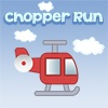 Chopper Run